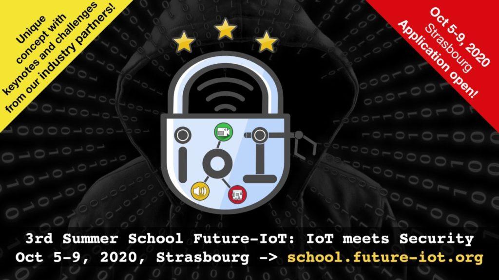 "PhD School on ""IoT meets Security"", Oct 5-9, 2020 in Strasbourg"