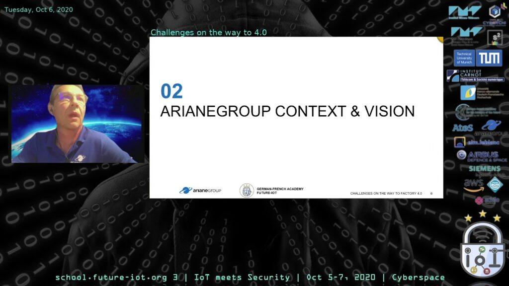 "[REC] Challenges On The Way To 4.0 – Olivier Presne, Francois Planchot, Cornelia Lux (ArianeGroup) at Future-IoT 3rd edition: ""IoT meets Security"" (2020-10-06)"