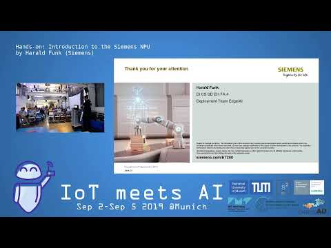 IoT meets AI 2019 – Hands-on: Introduction to the Siemens NPU by Harald Funk (Siemens)