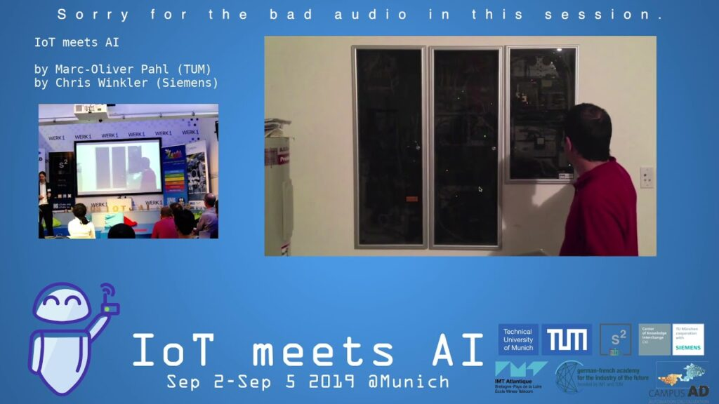 IoT meets AI 2019 – IoT meets AI by Marc-Oliver Pahl (TUM) and Chris  Winkler (Siemens)