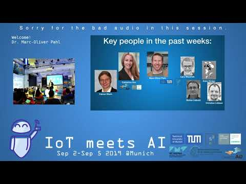 IoT meets AI 2019 – Opening by Marc-Oliver Pahl (TUM)