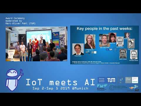 IoT meets AI 2019 – Student Challenge Pitch & Closing moderated by Marc-Oliver Pahl (TUM)